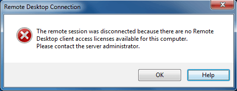 Remote session was disconnected because there are no Remote Desktop client access licenses